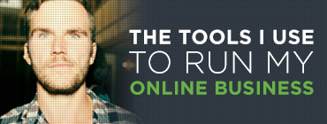 The tools I use to run my online business