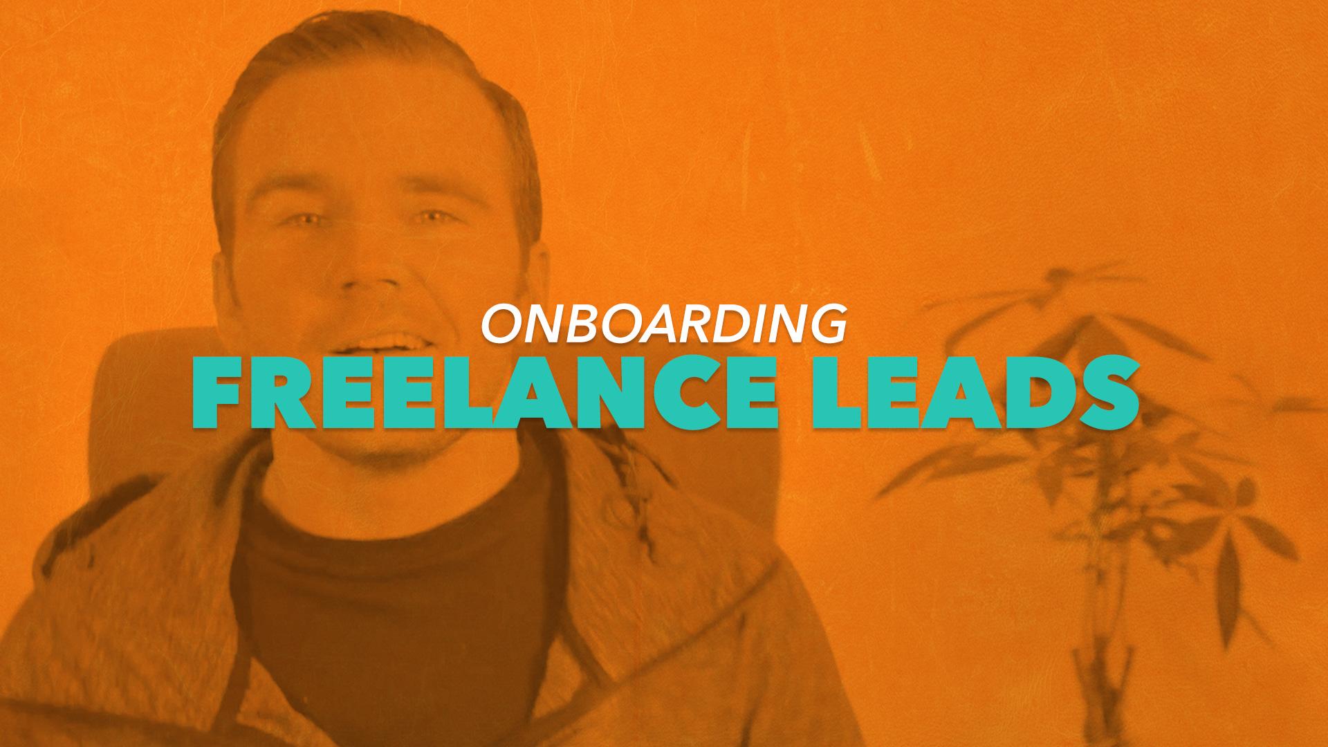 onboarding freelance leads